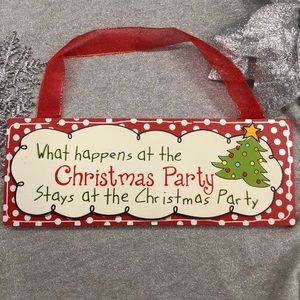 🎉🎅🏻What Happens at the Christmas Party Sign